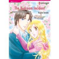 THE BEDROOM INCIDENT