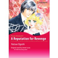 A Reputation for Revenge Princes Untamed II