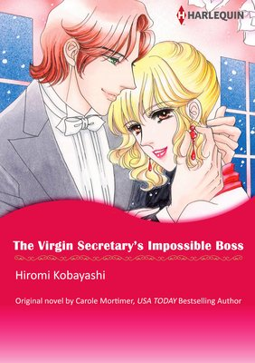 The Virgin Secretary's Impossible Boss