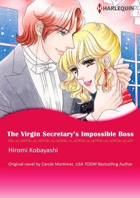 The Virgin Secretary's Impossible Boss