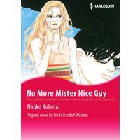 No More Mister Nice Guy