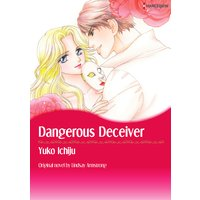 Dangerous Deceiver