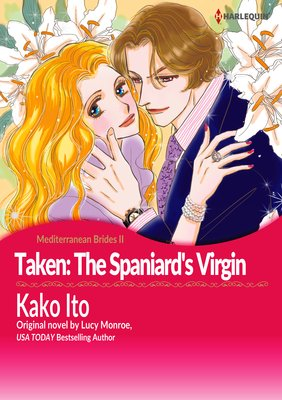 Taken: The Spaniard's Virgin Mediterranean Brides II