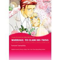 Marriage: To Claim His Twins Needed: The World's Most Eligible Billionaires III