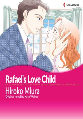 Rafael's Love Child