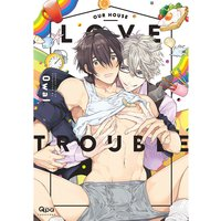 Our House: Love Trouble [Plus Digital-Only Bonus]