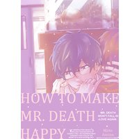 How to Make Mr. Death Happy [Plus Bonus Page]