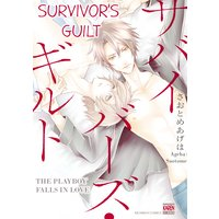 Survivor's Guilt -The Playboy Falls in Love-