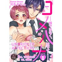Unbridled Affection -Will You Marry Me, Hana?-