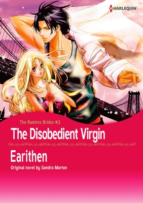 The Disobedient Virgin The Ramirez Brides III