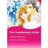 The Troublemaker Bride