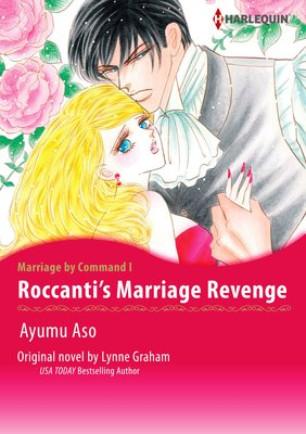 Roccanti's Marriage Revenge Marriage by Command I