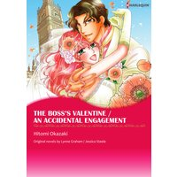 The Boss's Valentine / An Accidental Engagement