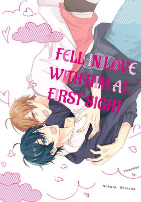 I Fell in Love with Him at First Sight [Plus Bonus Page and Renta!-Only Bonus]
