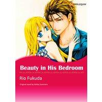 Beauty in His Bedroom