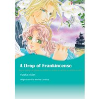 A Drop of Frankincense