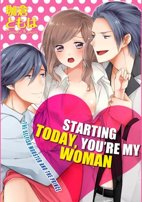 Starting Today, You're My Woman -The Selfish Mobster and the Prince- (3)