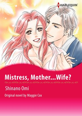 Mistress, Mother...Wife?