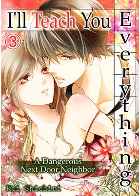 I'll Teach You Everything -A Dangerous Next Door Neighbor- (3)