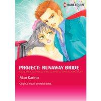 Project: Runaway Bride