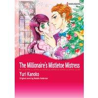 The Millionaire's Mistletoe Mistress