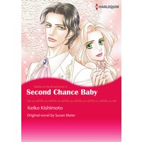 Second Chance Baby Babies in the Boardroom II