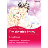The Maverick Prince Rich, Rugged & Royal I