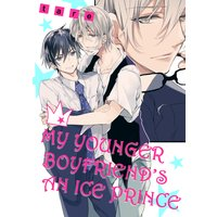 My Younger Boyfriend's an Ice Prince