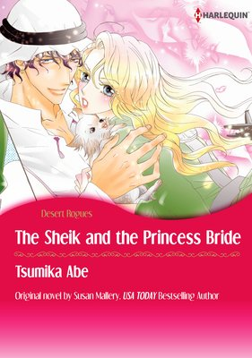 The Sheik & the Princess Bride Desert Rogues
