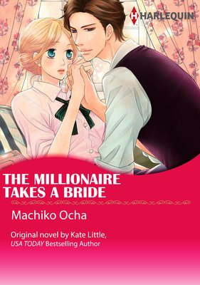 The Millionaire Takes a Bride