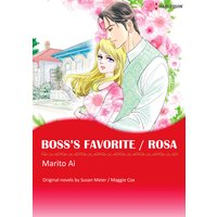Boss's Favorite / Rosa
