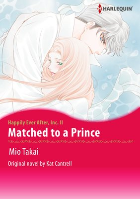 Matched to a Prince Happily Ever After Inc. II