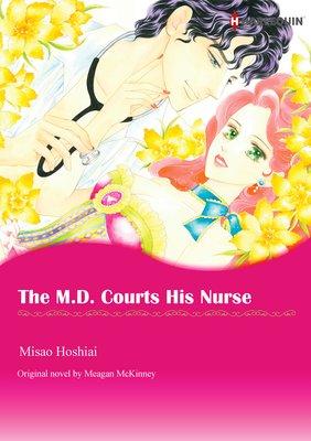 The M.D. Courts His Nurse