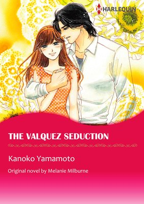 The Valquez Seduction