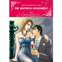 The Mistress Assignment Sweet Revenge/Seduction I