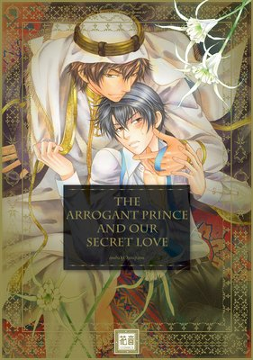 The Arrogant Prince and Our Secret Love