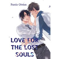 Love for the Lost Souls [Plus Bonus Page and Renta!-Only Bonus]