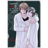 Vampire, M.D. -At the Whim of a Sadistic Doctor-