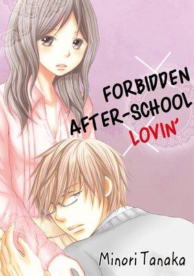 Forbidden After-School Lovin'