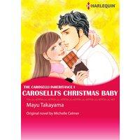 Caroselli's Christmas Baby The Caroselli Inheritance I