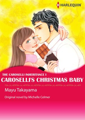 Caroselli's Christmas Baby The Caroselli Inheritance I