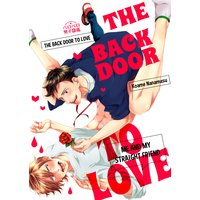 The Back Door to Love -Me and My Straight Friend-