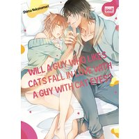Will a Guy Who Likes Cats Fall in Love with a Guy with Cat Eyes? [Plus Bonus Page]