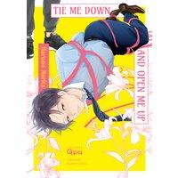 Tie Me Down and Open Me Up [Plus Digital-Only Bonus]