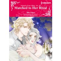 Matched to Her Rival Happily Ever After, Inc. III