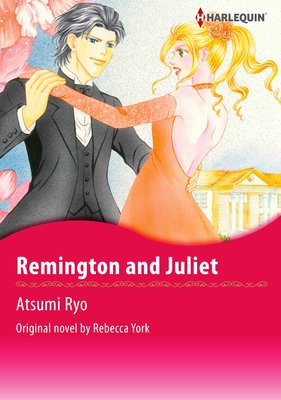 Remington and Juliet