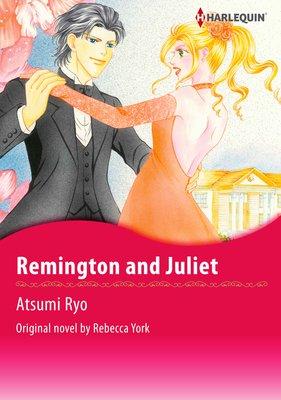 Remington and Juliet