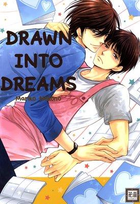 Drawn into Dreams