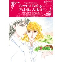 Secret Baby, Public Affair Rogue Diamonds II