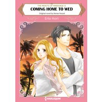 Coming Home to Wed The Merits of Marriage II